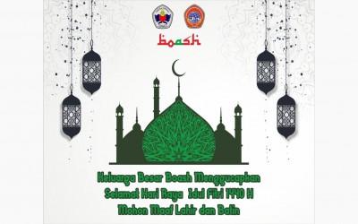 Borcess Ashokal Hajar mengucapkan Selamat hari raya Iedul Fitri 1 Syawal 1440 H