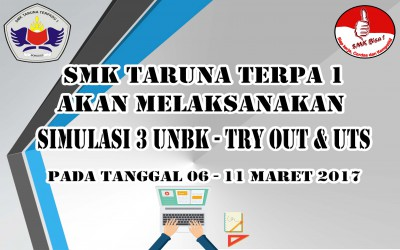 UTS, Simulasi UNBK & Try Out