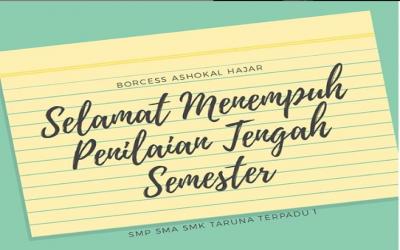 Pelaksanaan Penilaian Tengah Semester (PTS) Semester Ganjil